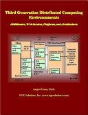 Third Generation Distributed Computing Environments