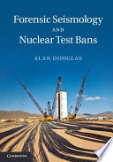 Forensic Seismology And Nuclear Test Bans Book PDF