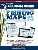 Michigan   Southeast Region Fishing Map Guide