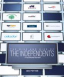 The Rise and Rise of the Independents