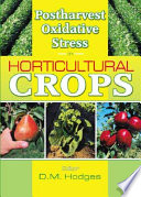 Postharvest Oxidative Stress in Horticultural Crops Book