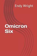 Omicron Six