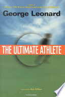 """The Ultimate Athlete"" by George Leonard"