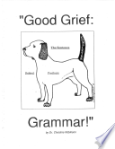 Good Grief - Grammar