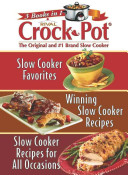 Rival Crock Pot  the Original and  1 Brand Slow Cooker Book PDF