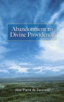 Abandonment to Divine Providence Pdf/ePub eBook