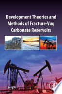 Development Theories and Methods of Fracture Vug Carbonate Reservoirs