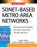 SONET based Metro Area Networks