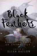 Black Feathers: Dark Avian Tales: An Anthology Pdf/ePub eBook