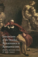 Inventions of the studio, Renaissance to Romanticism