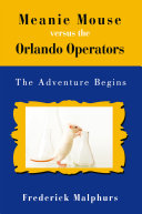 Pdf Meanie Mouse Versus the Orlando Operators Telecharger
