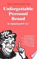 Unforgettable Personal Brand