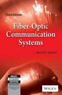 FIBER OPTIC COMMUNICATION SYSTEMS  3RD ED  With CD