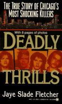 Deadly Thrills