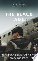 The Black Age Book 1