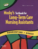 Mosby S Textbook For Long Term Care Nursing Assistants Workbook Mosby S Nursing Assistant Video Skills Student Version Dvd 3 0