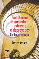 TRANSTORNOS DE ANSIEDADE, ESTRESSE E DEPRESSÕES