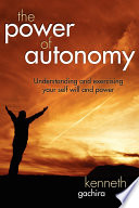 The Power of Autonomy