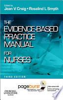 Evidence Based Practice Manual for Nurses   E Book