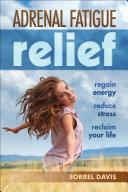 Adrenal Fatigue Relief ebook