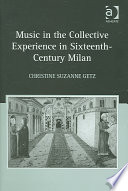 Music in the Collective Experience in Sixteenth century Milan