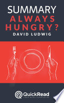 Always Hungry  by David Ludwig  Summary