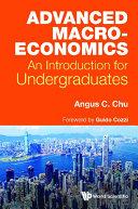 Advanced Macroeconomics: An Introduction For Undergraduates Pdf/ePub eBook
