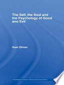 The Self The Soul And The Psychology Of Good And Evil Book PDF