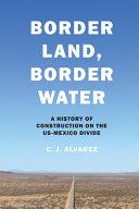 Border Land  Border Water