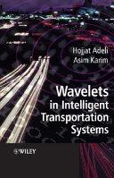 Wavelets in Intelligent Transportation Systems Book
