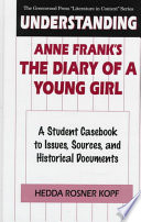 Understanding Anne Frank s The Diary of a Young Girl