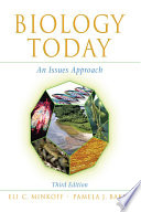 """Biology Today: An Issues Approach"" by Eli Minkoff, Pamela Baker"