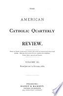 The American Catholic Quarterly Review