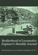 Brotherhood of Locomotive Engineer s Monthly Journal