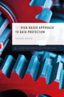 The Risk Based Approach to Data Protection