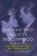 Pdf The Man Who Seduced Hollywood