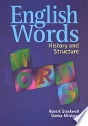 """""""English Words: History and Structure"""" by Robert Stockwell, Donka Minkova"""