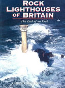 Rock Lighthouses of Britain