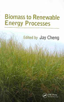 Biomass to Renewable Energy Processes Book