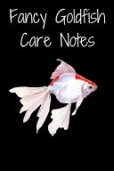 Fancy Goldfish Care Notes