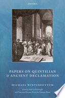 Read Online Papers on Quintilian and Ancient Declamation For Free
