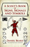 A Scout s Book of Signs  Signals and Symbols