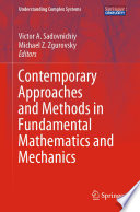 Contemporary Approaches and Methods in Fundamental Mathematics and Mechanics