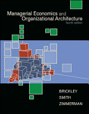 Managerial Economics & Organizational Architecture ebook