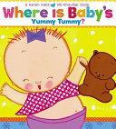 Where Is Baby s Yummy Tummy  Book PDF