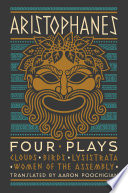 Aristophanes  Four Plays  Clouds  Birds  Lysistrata  Women of the Assembly Book PDF