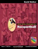 Skills, Drills & Strategies for Racquetball