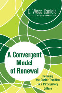 A Convergent Model of Renewal: Remixing the Quaker Tradition ...