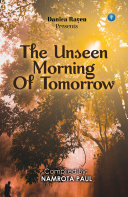 The Unseen Morning of Tomorrow