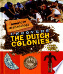 American Archeology Uncovers the Dutch Colonies Pdf/ePub eBook